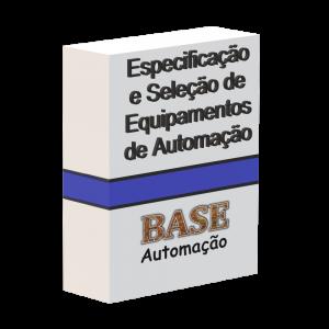 Especificação e seleção de equipamentos de automação